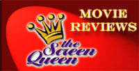 Visit the Screen Queen - Movie Reviews, Photos and more.