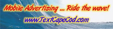 Mobile Advertising via Text Messages - Cape Cod Advertising - Ride the wave!